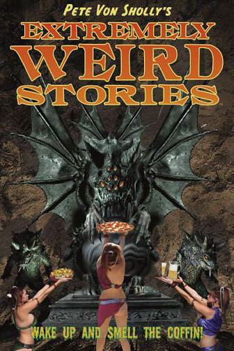 CLICK HERE TO PREVIEW AND BUY Pete Von Sholly's Extremely Wrird Stories from Dark Horse