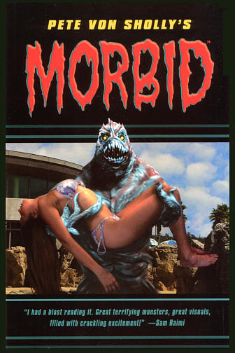 CLICK HERE TO PREVIEW AND BUY Pete Von Sholly's MORBID Volume 2 from Dark Horse
